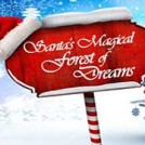 """Santa's Magical Forest Of Dreams"""