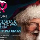 """Santa At The Wax Museum"""