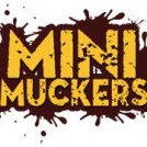 """Mini Muckers"""