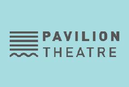 """""""Pavilion Theatre"""""""