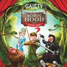 """Gaiety Christmas Panto Robin Hood and His Merry Men"""
