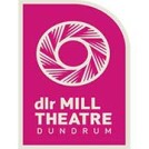 """""""dlr Mill Theatre Dundrum"""""""