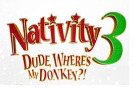 """""""Nativity 3 Dude, Where's my Donkey - Movie Trailer"""""""