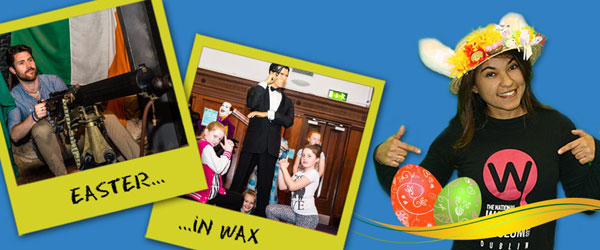 """The National Wax Museum Plus Easter Fun"""