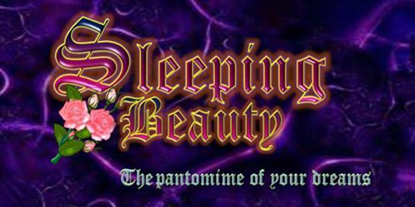"""The Panto Sleeping Beauty"""