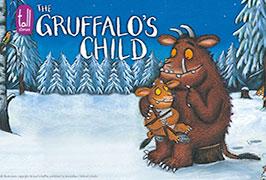 """The Gruffalo's Child Show"""