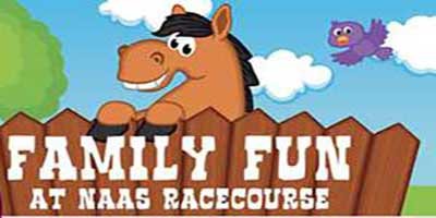 """Naas Racecourse Family Fun Day"""