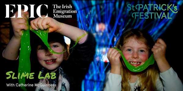 """EPIC The Irish Emigration Museum Slime Lab Event"""