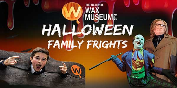 """""""Halloween Family Frights at The National Wax Museum"""""""