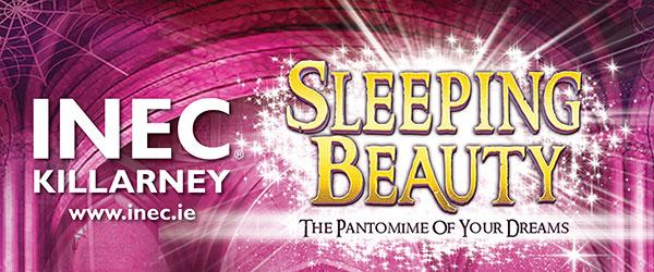 """Sleeping Beauty Christmas Panto INEC Killarney"""