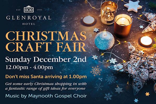 """Glenroyal Hotel Christmas Craft Fair"""