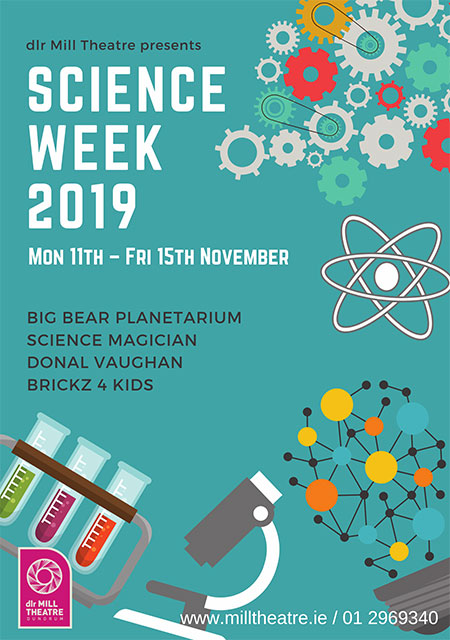 """dlr Mill Theatre Science Week For Schools"""